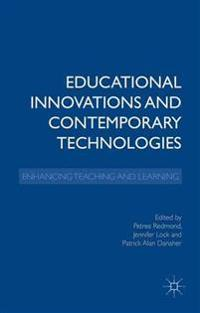 Educational Innovations and Contemporary Technologies