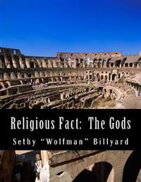 Religious Fact: The Gods