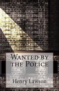 Wanted by the Police