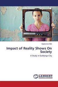 Impact of Reality Shows on Society