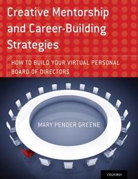 Creative Mentorship and Career-Building Strategies