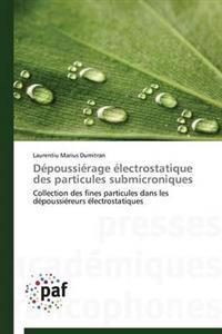 D�poussi�rage �lectrostatique Des Particules Submicroniques