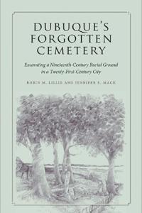 Dubuque's Forgotten Cemetery