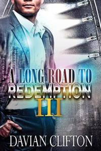 A Long Road to Redemption 3
