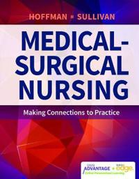Davis Advantage for Medical Surgical Nursing: Making Connectionsto Practice