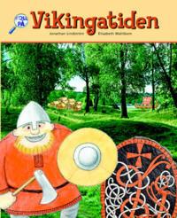 Vikingatiden : historia för år 4-6. Basbok