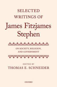 Selected Writings of James Fitzjames Stephen
