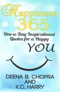 Happiness 365: One-A-Day Inspirational Quotes for a Happy You