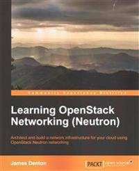 Learning Openstack Networking Neutron