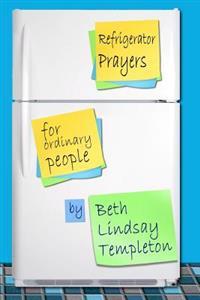 Refrigerator Prayers: For Ordinary People