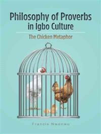 Philosophy of Proverbs in Igbo Culture