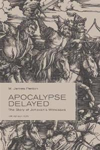 Apocalypse Delayed