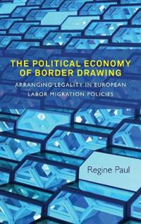 The Political Economy of Border Drawing