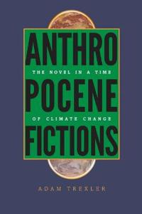 Anthropocene Fictions