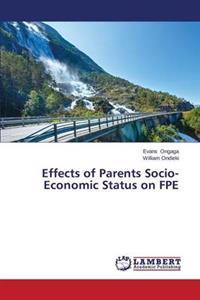 Effects of Parents Socio-Economic Status on Fpe