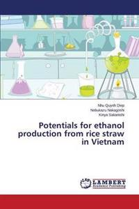 Potentials for Ethanol Production from Rice Straw in Vietnam