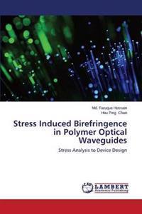 Stress Induced Birefringence in Polymer Optical Waveguides