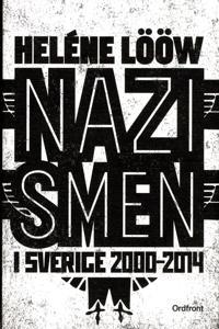Nazismen i Sverige 2000-2014 - Heléne Lööw | Laserbodysculptingpittsburgh.com