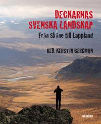 Deckarnas svenska landskap : från Skåne till Lappland