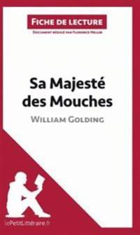 Sa Majeste des mouches de William Golding