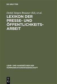Lexikon Der Presse- Und  ffentlichkeitsarbeit