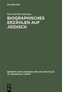 Biographisches Erzählen Auf Jiddisch
