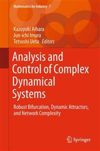Analysis and Control of Complex Dynamical Systems