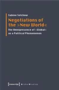 Negotiations of the New World