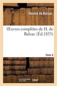 Oeuvres Completes de H. de Balzac. T4