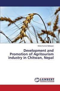 Development and Promotion of Agritourism Industry in Chitwan, Nepal