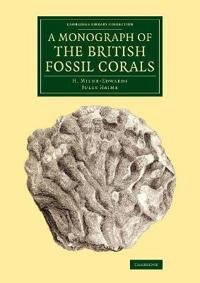 A Monograph of the British Fossil Corals
