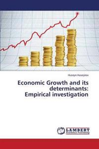 Economic Growth and Its Determinants