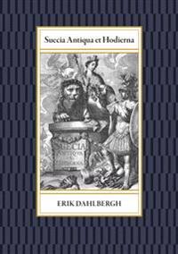 Suecia Antiqua et Hodierna