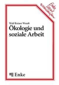 Kologie Und Soziale Arbeit