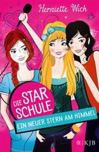 Wich, H: Star-Schule 01 Ein neuer Stern am Himmel