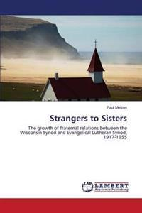 Strangers to Sisters