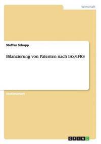 Bilanzierung Von Patenten Nach IAS/Ifrs