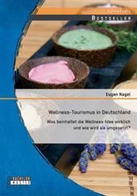 Wellness-Tourismus in Deutschland
