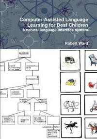 Computer-Assisted Language Learning for Deaf Children: a Natural Language Interface System