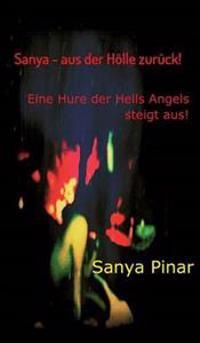 Sanya - Aus Der Holle Zuruck