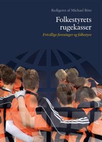 Folkestyrets Rugekasser: Frivillige Foreninger Og Folkestyre