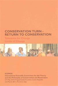 Conservation Turn - Return To Conservation: Tolerance For Change, Limits Of Change