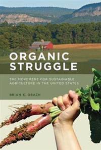 Organic Struggle