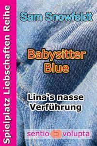 Babysitter Blue: Lina's Nasse Verfuhrung