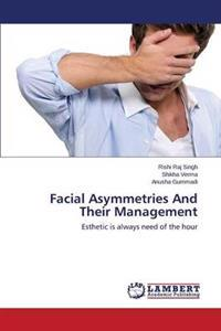 Facial Asymmetries and Their Management