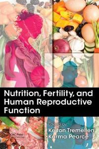 Nutrition, Fertility, and Human Reproductive Function