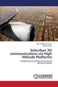 Suburban 3g Communications Via High Altitude Platforms