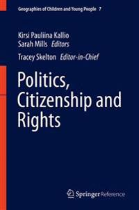 Politics, Citizenship and Rights