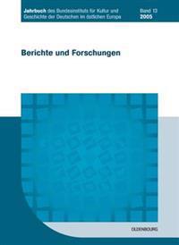 Jahrbuch Des Bundesinstituts Für Kultur Und Geschichte Der Deutschen Im Östlichen Europa / 2005