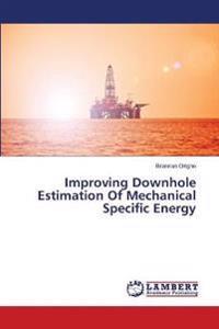 Improving Downhole Estimation of Mechanical Specific Energy